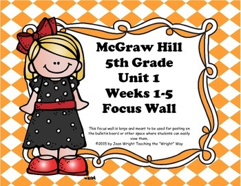McGraw Hill Wonders Grade 5 Unit 1 Weeks 1-5 focus wall for display