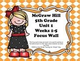 McGraw Hill Wonders Grade 5 Unit 1 Weeks 1-5 focus wall fo