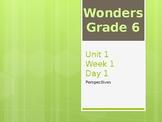 McGraw Hill Wonders Grade 6 Unit 1 Week 1 Day 1 PowerPoint
