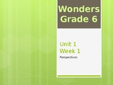 McGraw Hill Wonders Grade 6 Unit 1 Week 1 PowerPoint prese
