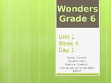 McGraw Hill Wonders Grade 6 Unit 1 Week 4 PowerPoint presentation Bundle