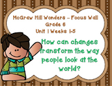 McGraw Hill Wonders Grade 6 Unit 1 Weeks 1-5 focus wall for display