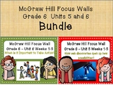 McGraw Hill Wonders Grade 6 Unit 5 and 6 Weeks 1-5 focus wall for display Bundle