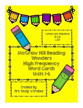 McGraw-Hill Wonders High Frequency Words Units 1-6~Back to School