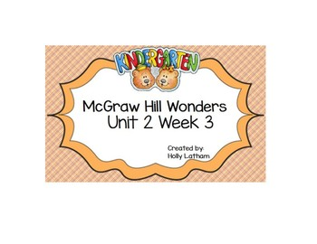 McGraw Hill Wonders Kindergarten Unit 2 Week 3