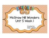 McGraw Hill Wonders Kindergarten Unit 5 Week 1