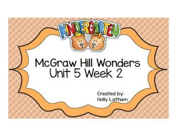 McGraw Hill Wonders Kindergarten Unit 5 Week 2