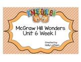 McGraw Hill Wonders Kindergarten Unit 6 Week 1