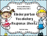 Wonders Kindergarten Vocabulary Response Unit 3: Going Places
