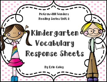 Wonders Kindergarten Vocabulary Response Unit 8: From Here