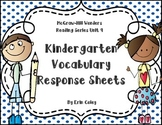 Wonders Kindergarten Vocabulary Response Unit 9: How Things Change