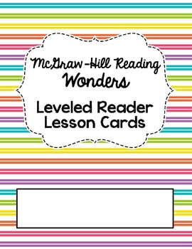 McGraw Hill Wonders Leveled Reader Cards Binder Cover and Spine - 9 Designs!