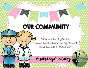 McGraw-Hill Wonders Leveled Reader Response Unit 2: Our Community (1st Grade)