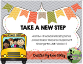 Wonders Leveled Reader Response Unit 1: Take a New Step (K)