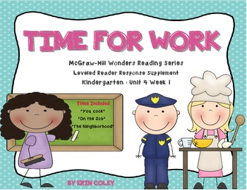 Wonders Leveled Reader Response Unit 4 Week 1: Time For Wo