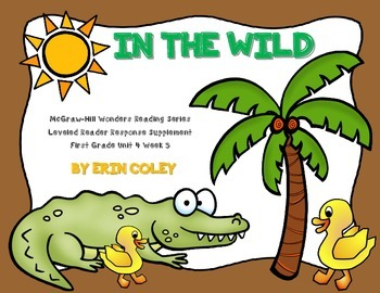 Wonders Leveled Reader Response Unit 4 Week 3: In the Wild FREEBIE