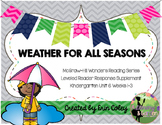 Wonders Leveled Reader Response Unit 6: Weather For All Seasons (K)