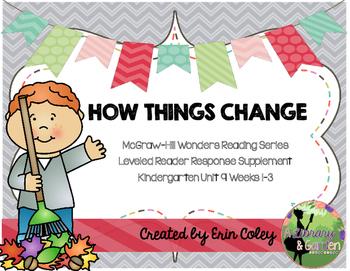 Wonders Leveled Reader Response Unit 9: How Things Change (K)
