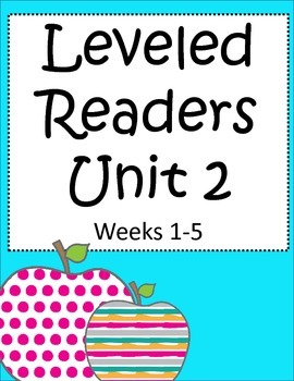 Leveled Readers: 3rd grade Activities for Unit 2 Weeks 1-5