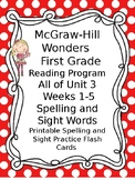 McGraw Hill Wonders Reading First Grade Spelling Sight Word Cards Unit 3 wks 1-5