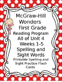 McGraw Hill Wonders Reading First Grade Unit 4 Weeks 1-5 Spelling Sight Words