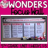 McGraw Hill Wonders Reading Focus Wall Signs: 5th Grade - Unit 1 Weeks 1-5