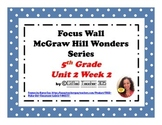 McGraw Hill Wonders Reading Focus Wall Signs: 5th Grade - Unit 2 Week 2