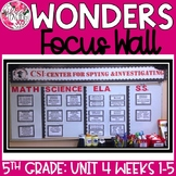 McGraw Hill Wonders Reading Focus Wall Signs: 5th Grade - Unit 4 Weeks 1-5
