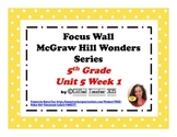 McGraw Hill Wonders Reading Focus Wall Signs: 5th Grade - Unit 5 Week 1