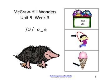 Wonders Reading Groups: Unit 9, Week 3: Letter o_e
