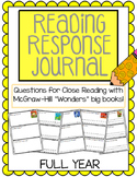"Reading Response Journals - McGraw Hill ""Wonders"" FULL YEAR"