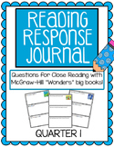 "Reading Response Journals - McGraw Hill ""Wonders"" Quarter 1"