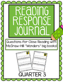 "Reading Response Journals - McGraw Hill ""Wonders"" Quarter 3"