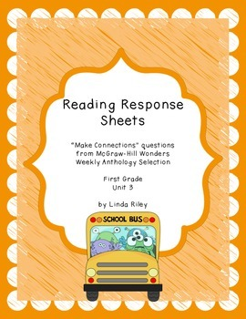 McGraw-Hill Wonders Reading Response Sheets, Unit 3