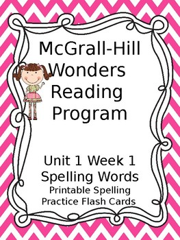 McGraw Hill Wonders Reading First Grade Unit 1 Week 1 Spelling Sight Word Cards