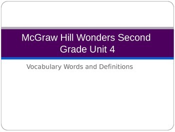 McGraw Hill Wonders Second Grade Unit 4 Vocabulary