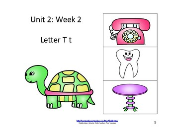 Reading Groups: Unit 2, Week 2:  Letter T
