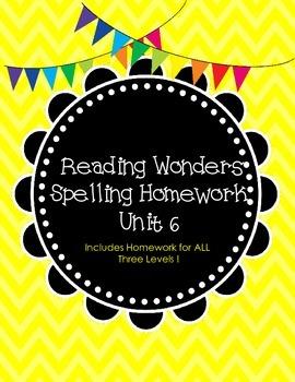 McGraw-Hill Wonders Spelling Homework ~ Unit 6