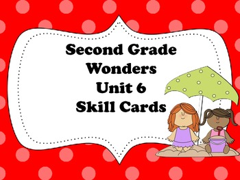 McGraw-Hill Wonders Storyboard Focus Wall Skills Cards Unit 6 Second Grade