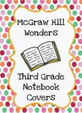 McGraw Hill Wonders 3rd Grade Notebook Covers