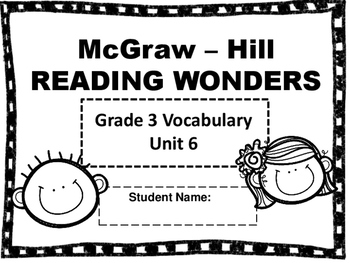 McGraw Hill Wonders Third Grade Unit 6 Vocabulary