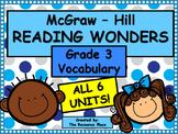 McGraw-Hill Wonders Third Grade Vocabulary - ALL 6 UNITS!