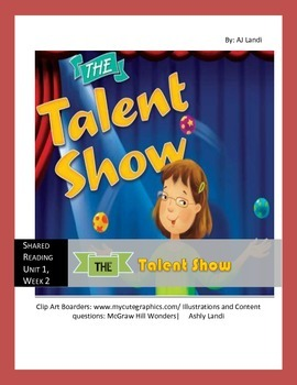 McGraw Hill Wonders UNIT 1, WEEK 2 Shared Reading The Talent Show