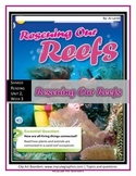 McGraw Hill Wonders UNIT 2, WEEK 3 Shared Reading, Rescuing Our Reefs