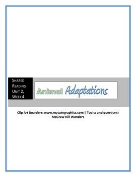McGraw Hill Wonders UNIT 2, WEEK 4 Shared Reading Animal