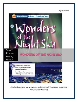 McGraw Hill Wonders UNIT 4, WEEK 4 Shared Reading Wonders of the Night Sky