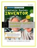 McGraw Hill Wonders UNIT 5, WEEK 3 Shared Reading Stephanie Kwolek: INVENTOR