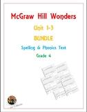 McGraw Hill Wonders: Unit 1-3 BUNDLE of Spelling & Phonics