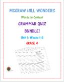 McGraw Hill Wonders: Unit 1 BUNDLE of Grammar Quizzes- Grade 4