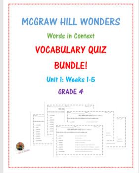 McGraw Hill Wonders: Unit 1 BUNDLE of Vocabulary Quizzes- Grade 4
